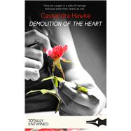Demolition of the Heart by Hawke, Cassandra, 9781786519023