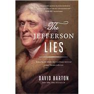 The Jefferson Lies by Barton, David, 9781944229023