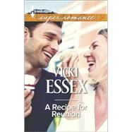 A Recipe for Reunion by Essex, Vicki, 9780373609024