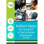 Brilliant Ideas for Using ICT in the Inclusive Classroom by McKeown; Sally, 9781138809024