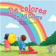 De colores / In All Colors by Pope, Elodie; Zarrin, Laura, 9781338269024
