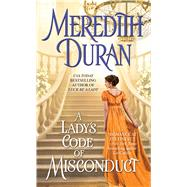 A Lady's Code of Misconduct by Duran, Meredith, 9781501139024
