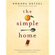 The Simple Home by Hetzel, Rhonda; Renouf, Julie, 9780670079025