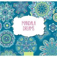 Mandala Dreams by arsEdition, 9781438009025