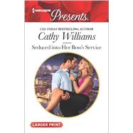 Seduced into Her Boss's Service by Williams, Cathy, 9780373139026