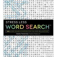 Stress Less Word Search by Timmerman, Charles, 9781440599026