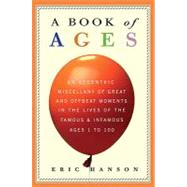 A Book of Ages by Hanson, Eric, 9780307409027