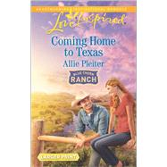 Coming Home to Texas by Pleiter, Allie, 9780373819027