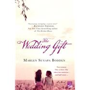 The Wedding Gift by Bodden, Marlen Suyapa, 9781250029027