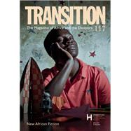 New African Fiction: Transition 117: the Magazine of Africa and the Diaspora by Indiana University Press Journals, 9780253019028