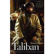Taliban : Militant Islam, Oil and Fundamentalism in Central Asia by Rashid, Ahmed, 9780300089028