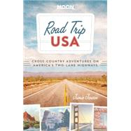 Road Trip USA Cross-Country Adventures on America's Two-Lane Highways by Jensen, Jamie, 9781612389028