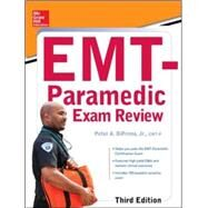 McGraw-Hill Education's EMT-Paramedic Exam Review, Third Edition by DiPrima, Jr., Peter A., 9780071849029