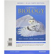 Campbell Biology Concepts & Connections, Books a la Carte Plus MasteringBiology with eText -- Access Card Package by Reece, Jane B.; Taylor, Martha R.; Simon, Eric J.; Dickey, Jean L.; Hogan, Kelly A., 9780133909029