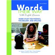 Words Their Way with English Learners Word Study for Phonics, Vocabulary, and Spelling by Helman, Lori; Bear, Donald R.; Templeton, Shane; Invernizzi, Marcia R.; Johnston, Francine, 9780136119029