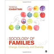 Sociology of Families by Ciabattari, Teresa, 9781483379029