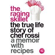 The Raging Skillet by Rossi, 9781558619029