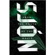 From the Mouth of the Whale A Novel by Sjón; Cribb, Victoria, 9780374159030