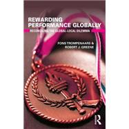 Rewarding Performance Globally: Reconciling the Global-Local Dilemma by Trompenaars; Fons, 9781138669031