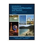 INTRO TO COMMERCIAL RECREATION & TOURISM by Unknown, 9781571679031