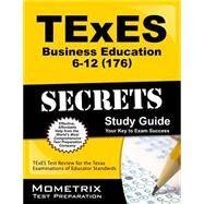 Texes 176 Business Education 6-12 Exam Secrets by Mometrix Media LLC, 9781610729031