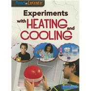 Experiments With Heating and Cooling by Thomas, Isabel, 9781410979032