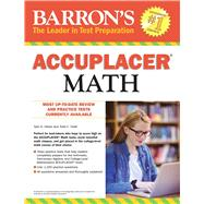 Barron's Accuplacer Math by Holzer, Tyler S.; Orelli, Todd C., 9781438009032