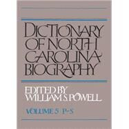Dictionary of North Carolina Biography by Powell, William S., 9781469629032