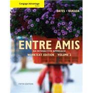 Cengage Advantage Books: Entre Amis, Volume 2