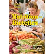 Nutrition and Dietetics: Practice and Future Trends by Winterfeldt, Esther A., 9781449679033
