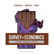 Survey of Economics Principles, Applications, and Tools by O'Sullivan, Arthur; Sheffrin, Steven; Perez, Stephen, 9780134089034