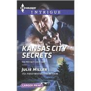 Kansas City Secrets by Miller, Julie, 9780373749034