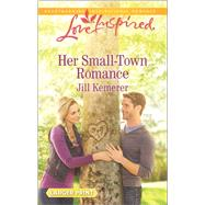 Her Small-Town Romance by Kemerer, Jill, 9780373819034