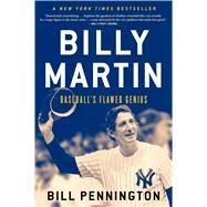 Billy Martin by Pennington, Bill, 9780544709034