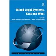 Mixed Legal Systems, East and West by Palmer,Vernon Valentine, 9781138639034