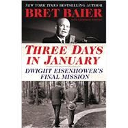 Three Days in January by Baier, Bret; Whitney, Catherine (CON), 9780062569035