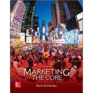 Marketing: The Core by Kerin, Roger; Hartley, Steven, 9780077729035