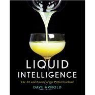 Liquid Intelligence by Arnold, Dave; Huggett, Travis, 9780393089035