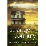 Strange Country by Coates, Deborah, 9780765329035