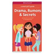 Drama, Rumors & Secrets by Holyoke, Nancy; Barrager, Brigette, 9781609589035
