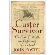 Custer Survivor by Koster, John, 9781933909035