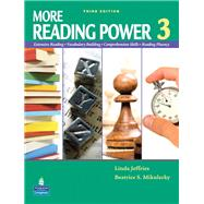 More Reading Power 3 Student Book by Jeffries, Linda; Mikulecky, Beatrice S., 9780132089036