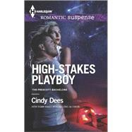 High-Stakes Playboy by Dees, Cindy, 9780373279036