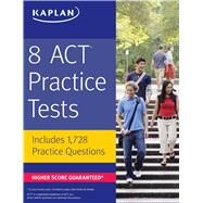 8 ACT Practice Tests by Kaplan, 9781506209036