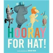Hooray for Hat! by Won, Brian, 9780544159037