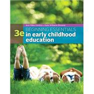 Beginning Essentials in Early Childhood Education by Gordon, Ann M; Williams Browne, Kathryn, 9781305089037