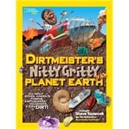 Dirtmeister's Nitty Gritty Planet Earth by Tomecek, Steve; Harper, Fred, 9781426319037