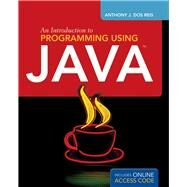 An Introduction to Programming Using Java by DOS Reis, Anthony J.; Dos Reis, Laura L., 9781449639037