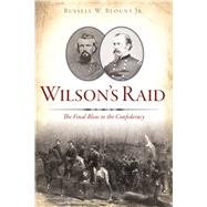 Wilson's Raid by Blount, Russell W., Jr., 9781467139038