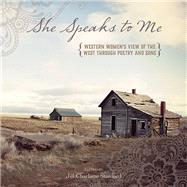 She Speaks to Me by Stanford, Jill Charlotte; Green, Robin L., 9781493019038